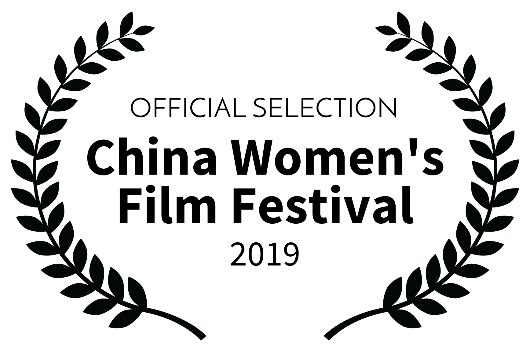 OFFICIAL SELECTION - China Womens Film Festival - 2019