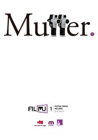 FILMU - FESTIVAL CINEMA MULLERES LUGO